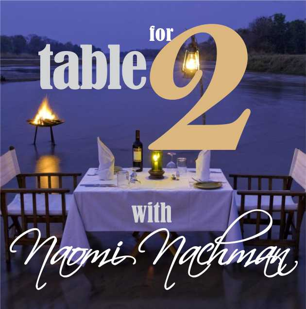 Table For 2 : Table for two with naomi nachman nsn